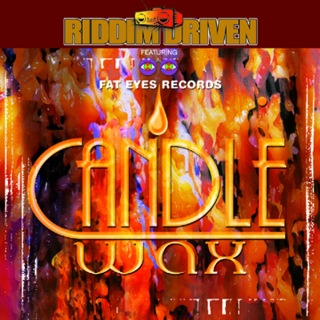 Riddim Driven: Candle Wax