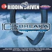 Riddim Driven: Ice Breaka