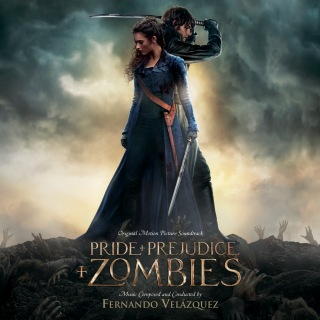 Pride And Prejudice And Zombies (Original Motion Picture Soundtrack)