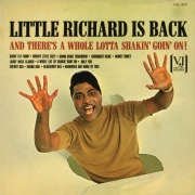 Little Richard Is Back (And There's A Whole Lotta Shakin' Goin' On!)