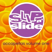 Slip 'N' Slide Accapellas Volume 1