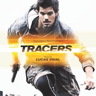 Tracers (Original Motion Picture Soundtrack)