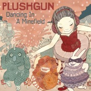 Dancing In A Minefield (7 Tracks)