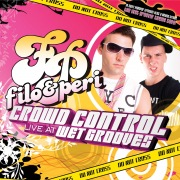"""Crowd Control """"Live At Wet Grooves"""" (Continuous DJ Mix By Filo & Peri)"""
