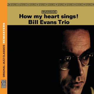 How My Heart Sings! [Original Jazz Classics Remasters]