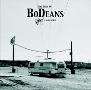 Best Of Bodeans : Slash & Burn
