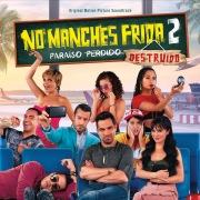 No Manches Frida 2 (Original Motion PIcture Soundtrack)