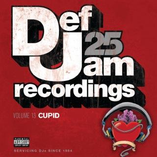 Def Jam 25, Volume 13 - Cupid (Explicit Version)