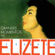 Grandes Momentos Com Elizeth Cardoso