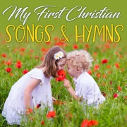 My First Christian Songs & Hymns