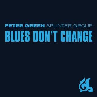 Blues Don't Change
