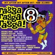 Ragga Ragga Ragga 8