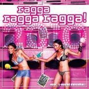 Ragga Ragga Ragga 2010