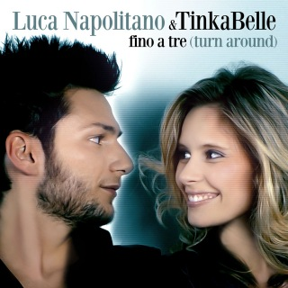 Fino a tre - Turn around (Duet with Tinkabelle)