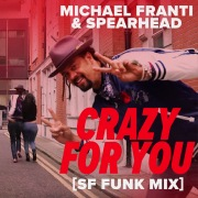 Crazy For You (SF Funk Mix)