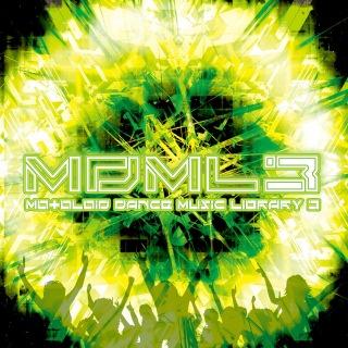 MDML3 -MOtOLOiD DANCE MUSIC LIBRARY3-