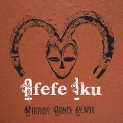 Mirror Dance (Yoruba Soul Remix) [feat. OVEOUS]