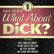Eric Idle's What About Dick?