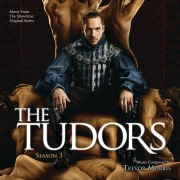 The Tudors: Season 3 (Music From The Showtime Original Series)