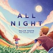 All Night (Metrik Remix) feat. Georgie Allen