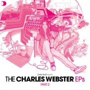 Defected Presents The Charles Webster EPs Part 2