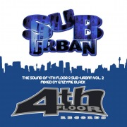 Sound of 4th Floor & Suburban Vol 2 Mixed By Enyzme Black