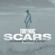 Scars (Come With Livin') (Remixes)