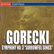 Gorecki Symphony No. 3 'Sorrowful Songs'