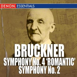 Bruckner: Symphony No. 4 'Romantic' - Symphony No. 2