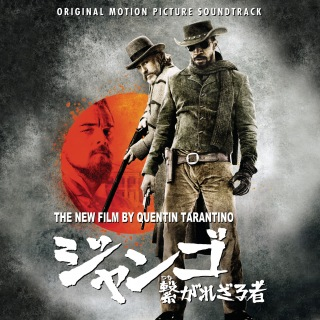 Quentin Tarantino's Django Unchained Original Motion Picture Soundtrack (Japan Version)