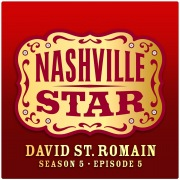 That's Where I Want To Be [Nashville Star Season 5 - Episode 5]