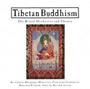 Tibetan Buddhism: The Ritual Orchestra and Chants