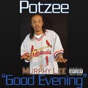 Good Evening (feat. Murphy Lee)