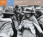 LATIN AMERICA  Peru: Fiestas: Music of the High Andes