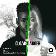"""Numb (From """"Cloak & Dagger: Season 2"""") feat. Dan Hening"""