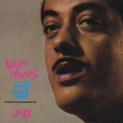 Lucio Alves Sua Voz Intima, Sua Bossa Nova, Interpretando Samba Em 3-D
