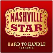Hard To Handle [Nashville Star Season 5] [Episode 8]