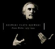 Rzewski Plays Rzewski: Piano Works, 1975 - 1999