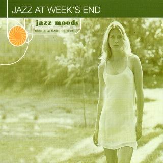 Jazz Moods: Jazz At Week's End