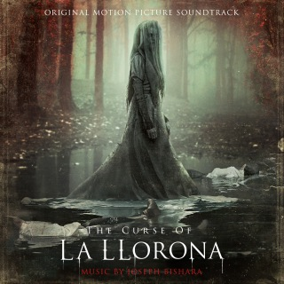 The Curse of La Llorona (Original Motion Picture Soundtrack)