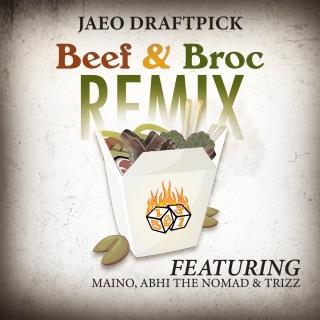 Beef & Broc (feat. Maino, Abhi The Nomad & Trizz) [Remix]