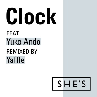 Clock (Yaffle Remix) feat. 安藤裕子
