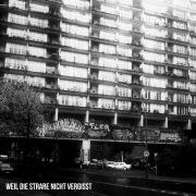 Weil die Straße nicht vergisst (Deluxe Edition)