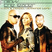 Follow The Leader feat. Jennifer Lopez