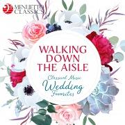 Walking Down the Aisle: Classical Music Wedding Favorites