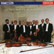 Mendelssohn: Octet in E-Flat Major Op. 20, Sinfonias Nos. 6 & 10