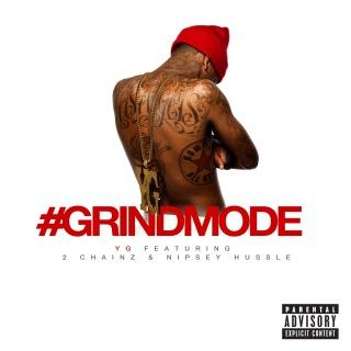 #Grindmode feat. 2 Chainz, Nipsey Hussle