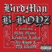 B-Boyz feat. Mack Maine, Kendrick Lamar, Ace Hood, DJ Khaled