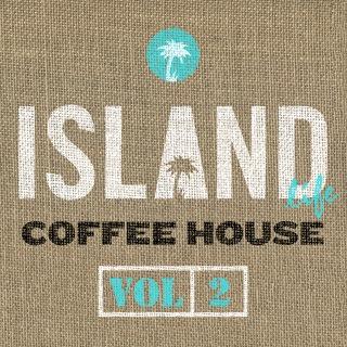 Island Life Coffee House (Vol. 2)