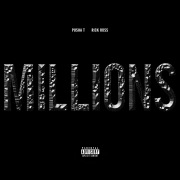 Millions feat. Rick Ross
